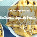 Toddler Approved Food - Butternut Squash Pasta