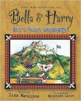 The Adventures of Bella & Harry Let's Visit Edinburgh
