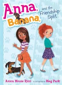 Anna Banana and the Friendship Split Book Review