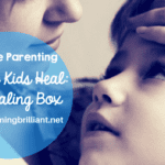 Helping Kids Heal- The Healing Box