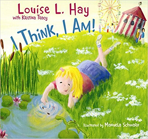 Mindfulness for Kids #KidLit Choices I Think, I Am!