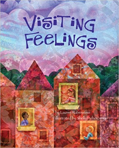 Mindfulness for Kids #KidLit Choices Visiting Feelings