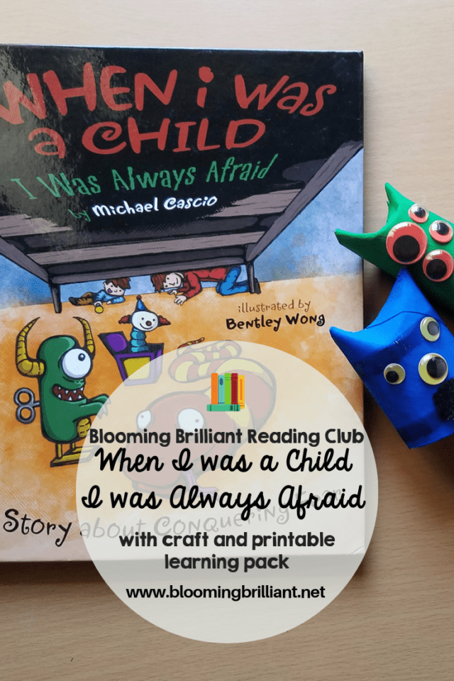 Using Monsters to help build early learning skills, reading extension activities inspired by story When I Was a Child I Was Always Afraid.