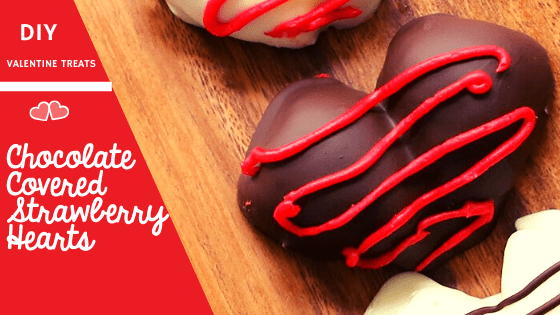 Blog title DIY Chocolate Covered Strawberry Hearts