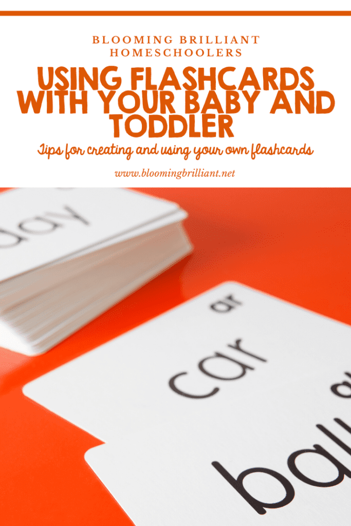 Using flashcards with your baby and toddler is a great way to mix playtime and learning time. Tips for creating and using your own flashcards.