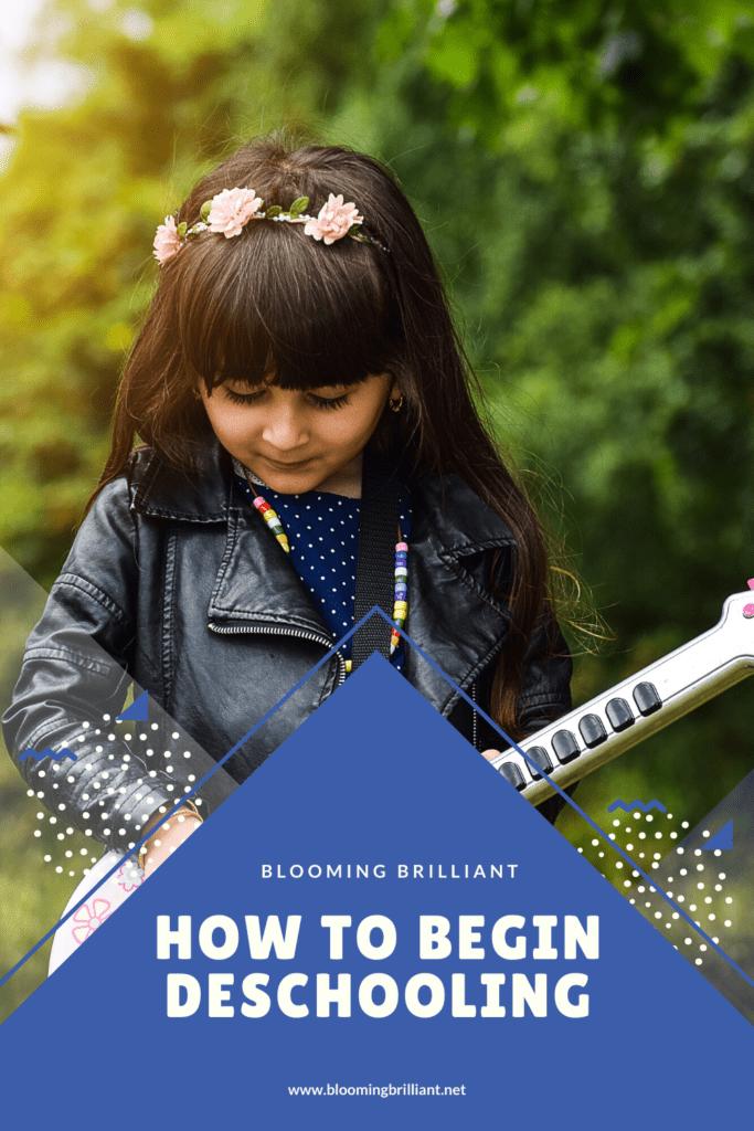 Pinterest Pin How to begin Deschooling. 15 Steps to help you deschool.