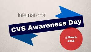 International CVS Awareness Day 2016