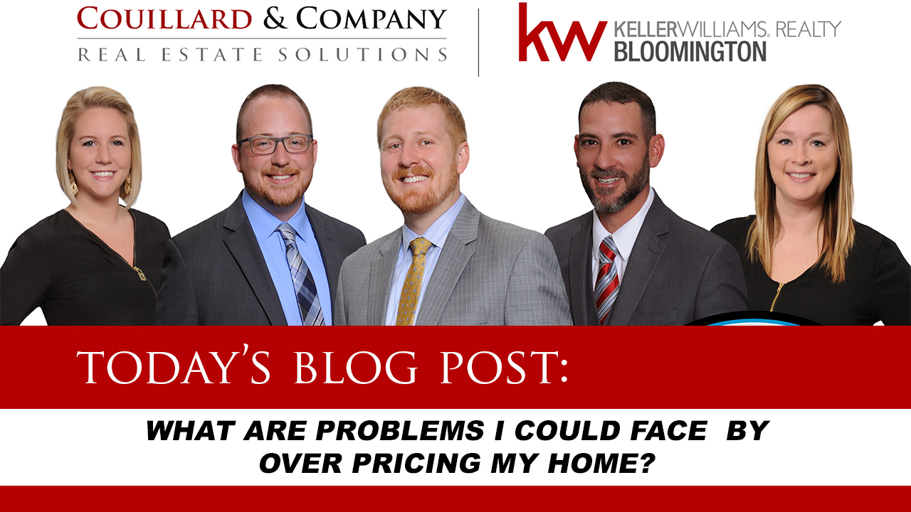 What Are Problems I Could Face By Over Pricing My Home?