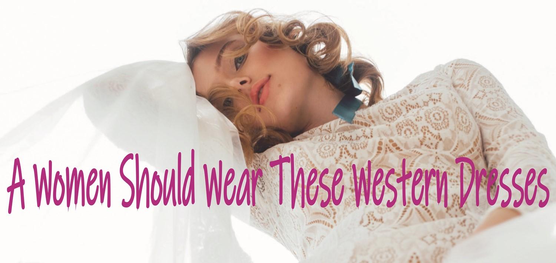 Must wear these western dress
