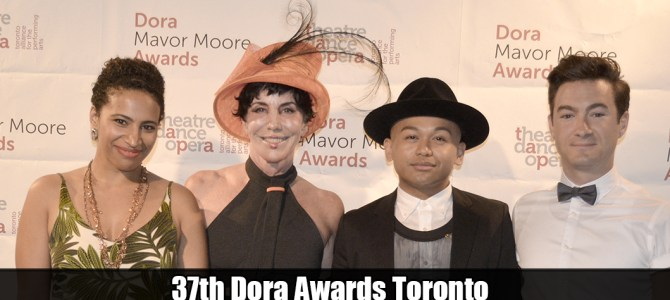 37th Dora Awards Toronto