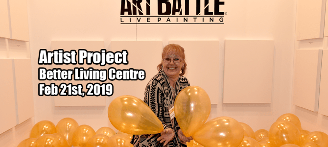 Artist Project Better Living Centre Feb 21st, 2019
