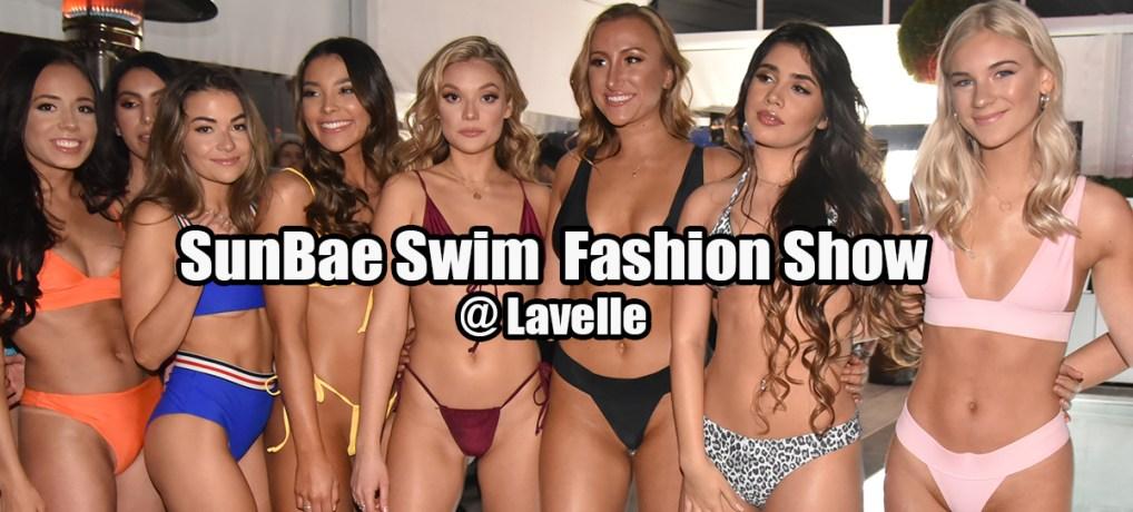 SunBae Swim  Fashion Show @ Lavelle