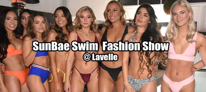 SunBae Swim  Fashion Show @ Lavelle