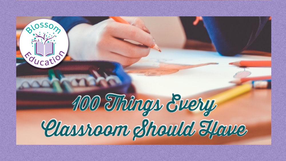 100 Things Every Classroom Should Have