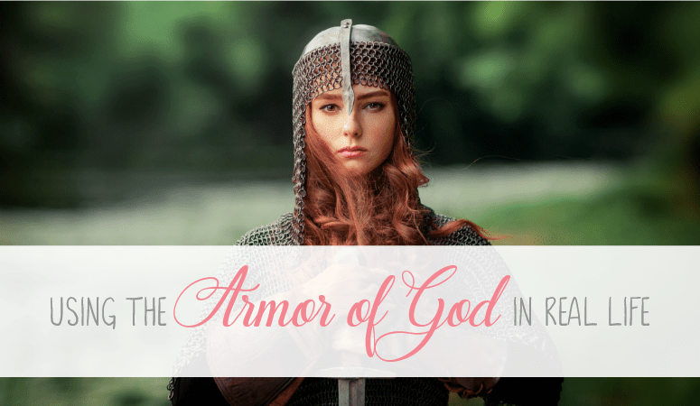 Using the Armor of God in Real Life
