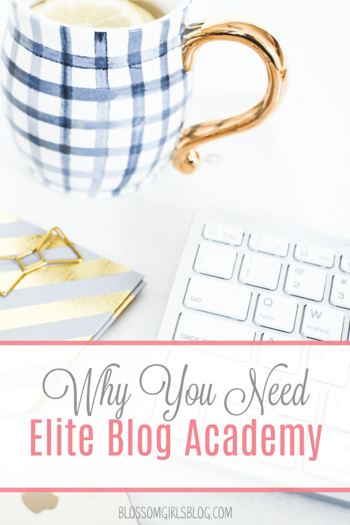 Why You Need Elite Blog Academy - I'm really wanting to make money from a blog. I'm excited to learn about it from this course!
