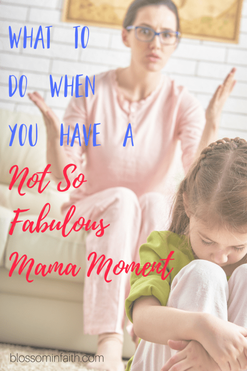 Have you ever had one of those days when you feel like your failing as a mom? There is hope! Discover what to do when you have a not-so-fabulous-mama moment. Plus a free Mother's Day printable.