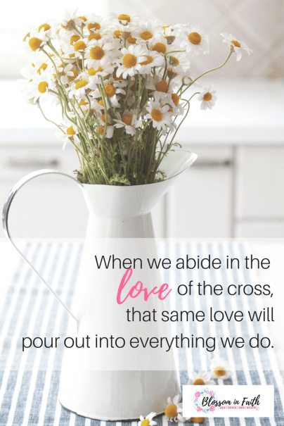How to cultivate a heart that is willing to love like Jesus---when you're struggling...