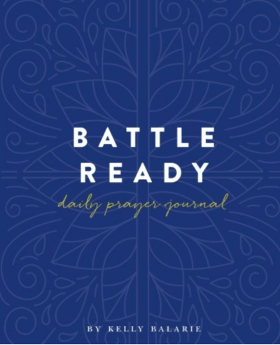 companion Battle Ready Daily Prayer Journal that will help you practically change your thoughts, and your life