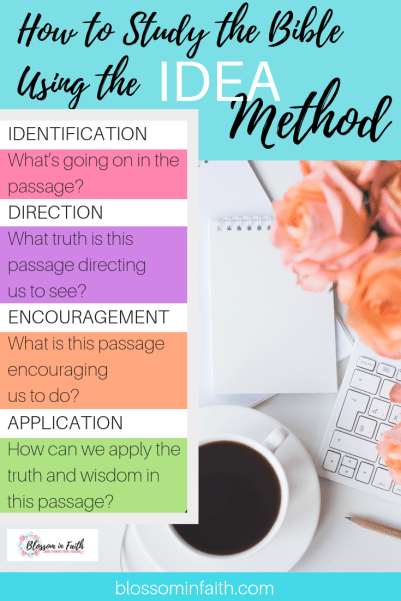 Bible Study Methods. How to study the bible using the IDEA method. Includes Free Printable Template.