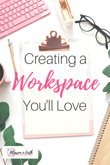 How to Create a Workspace You'll Love