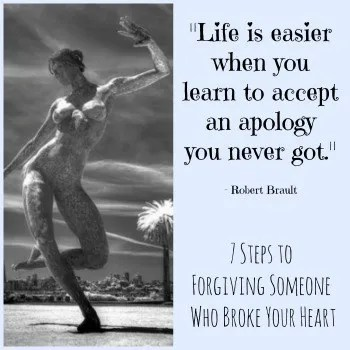 Heart Someone Who Forgive How To Broke Your
