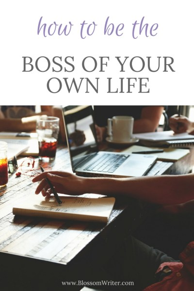 Pinterest How To Be The Boss of Your Own Life