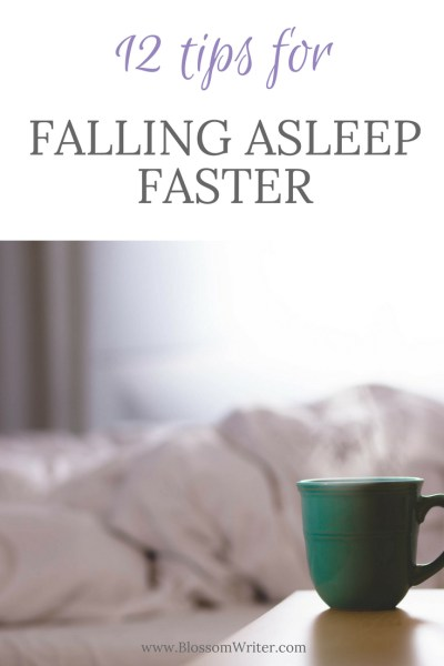Pinterest 12 Tips for Falling Asleep Faster