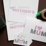 I Love you Mom! {Freebie Printable Cards For You!}