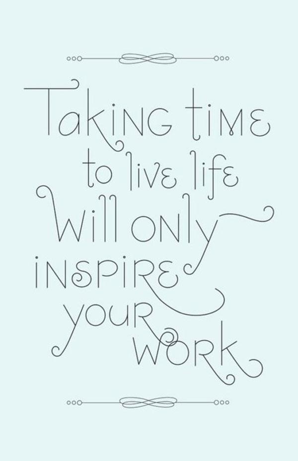 Take Time To Live Life