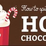 18 Ways To Make Hot Chocolate