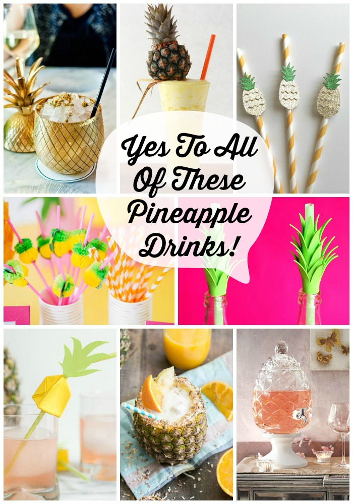 Pineapple party Drink Ideas We Love! - B. Lovely Events