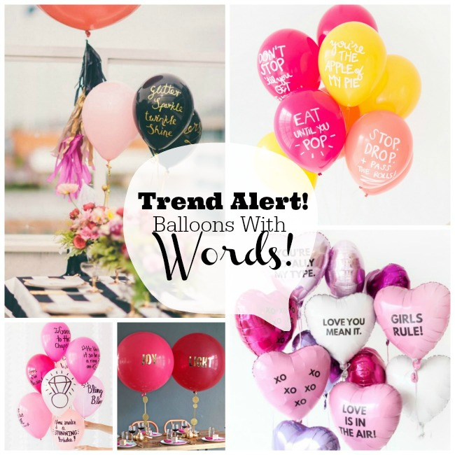 Trend Alert- Balloons With Words! - B. Lovely Events