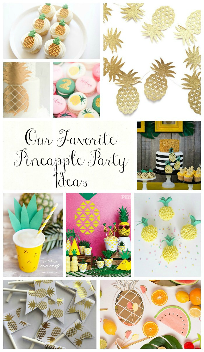 Our Favorite Pineapple Party Ideas- See All The Lovely Ideas On B. Lovely Events