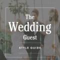 Wedding Guest Dress Guide