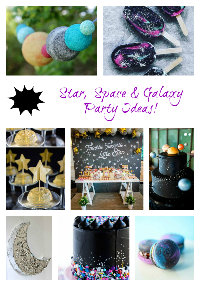 Star Space and Galaxy Party Ideas!