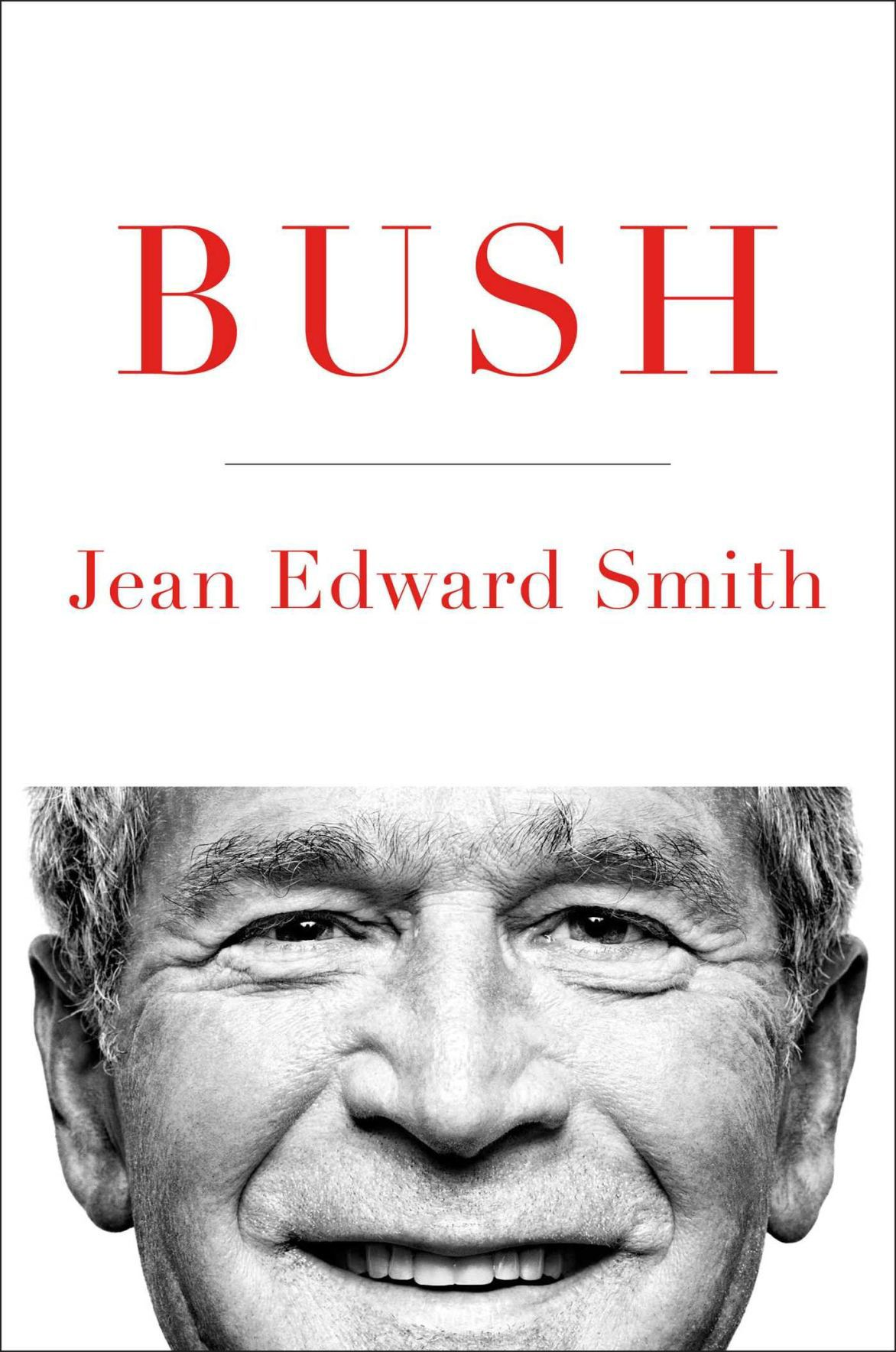 'Bush' by Jean Edward Smith'