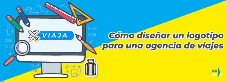 BluCactus Como diseñar un logotipo para una agencia de viajes
