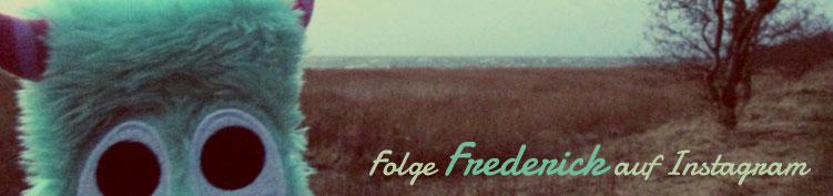 Folge Frederick auf Instagram!