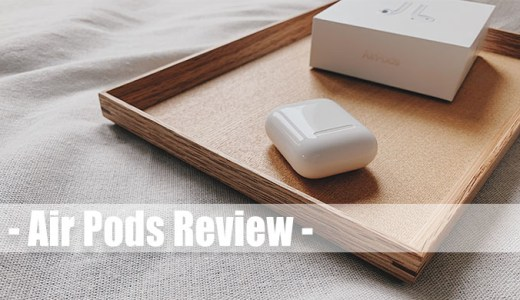 【Apple】AirPods Review.