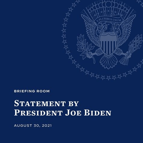 President Joe Biden 's Official Statement on the Exit of American Military Presence in Afghanistan.