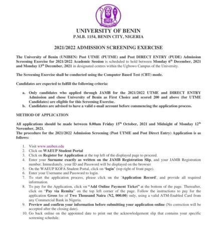 The University of Benin has commenced sales of Post UTME and Direct Entry application form for the year 2021/2022 Academic session .