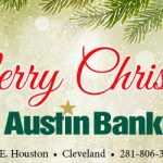 Austin Bank Christmas greeting Dec. 10 through 27