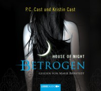 House of Night - Betrogen P.C. Cast, Kristin Cast 512 Seiten