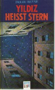 Yildiz heißt Stern - Isolde Heyne