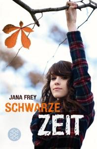 Schwarze Zeit - Jana Frey 192 Seiten