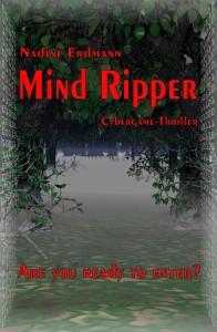 Mind Ripper - Nadine Erdmann 308 Seiten