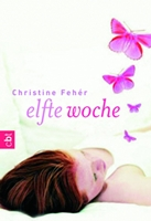 Elfte Woche - Christine Feher 208 Seiten