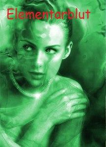 Elementarblut, grüne Frau mit roter Schrift