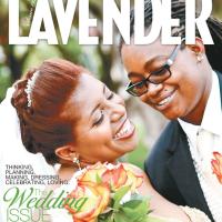 Lavender Magazine, The Wedding Issue!